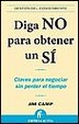 Cover of DIGA NO PARA OBTENER UN SI