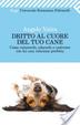 Cover of Dritto al cuore del tuo cane