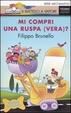 Cover of Mi compri una ruspa (vera)?