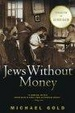 Cover of Jews Without Money