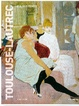 Cover of Toulouse-Lautrec e il suo tempo