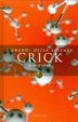 Cover of Crick: La folle caccia