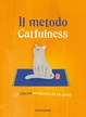 Cover of Il metodo Catfulness