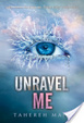 Cover of Unravel Me
