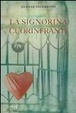 Cover of La signorina cuorinfranti