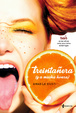 Cover of Treintañera (y a mucha honra)