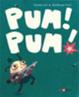 Cover of Pum! Pum!