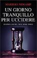 Cover of Un giorno tranquillo per uccidere