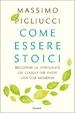 Cover of Come essere stoici