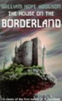 Cover of The House on the Borderland