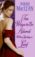 Cover of Ten Ways to Be Adored When Landing a Lord