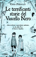 Cover of Le terrificanti storie del Vascello Nero
