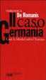 Cover of Il caso Germania. Così la Merkel salva l'Europa