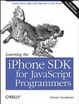 Cover of Learning the IPhone SDK for JavaScript Programmers