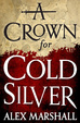 Cover of A Crown for Cold Silver