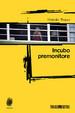 Cover of Incubo premonitore