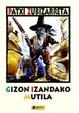 Cover of Gizon izandako mutila