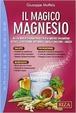 Cover of Il magico magnesio