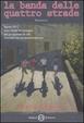 Cover of La banda delle quattro strade