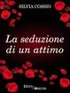 Cover of La seduzione di un attimo