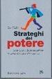 Cover of Strateghi del potere. Gesù Cristo, lo psicoanalista, lo schizofrenico e altri ancora