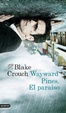 Cover of Wayward Pines. El Paraíso