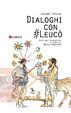 Cover of Dialoghi con #Leucò