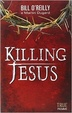 Cover of Killing Jesus
