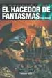 Cover of El hacedor de fantasmas
