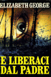 Cover of E liberaci dal padre