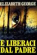 Cover of E liberaci dal padre