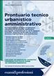 Cover of Prontuario tecnico urbanistico amministrativo. Con CD-ROM