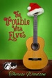Cover of The Trouble with Elves