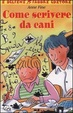 Cover of Come scrivere da cani