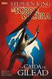 Cover of La Torre Oscura: La Caída de Gilead 5