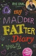 Cover of My Madder Fatter Diary