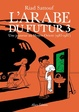 Cover of L'arabe du futur, Tome 3