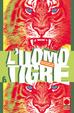 Cover of L'uomo Tigre - Tiger Mask vol. 6