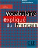 Cover of Vocabulaire expliqu?? du francais