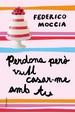 Cover of Perdona però vull casar-me amb tu