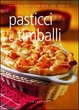 Cover of Pasticci e timballi