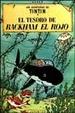 Cover of Las aventuras de Tintín: El tesoro de Rackham el rojo