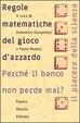 Cover of Le regole matematiche del gioco d'azzardo