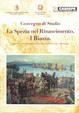 Cover of La Spezia nel Rinascimento. I Biassa