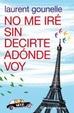 Cover of No me iré sin decirte adónde voy