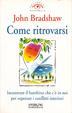 Cover of Come ritrovarsi