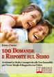 Cover of 100 Domande e Risposte sul Sesso