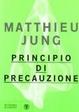 Cover of Principio di precauzione