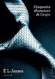 Cover of Cinquanta sfumature di grigio