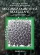 Cover of Meccanica quantistica molecolare